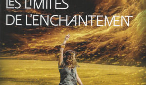 Les limites de l'enchantement – Graham Joyce